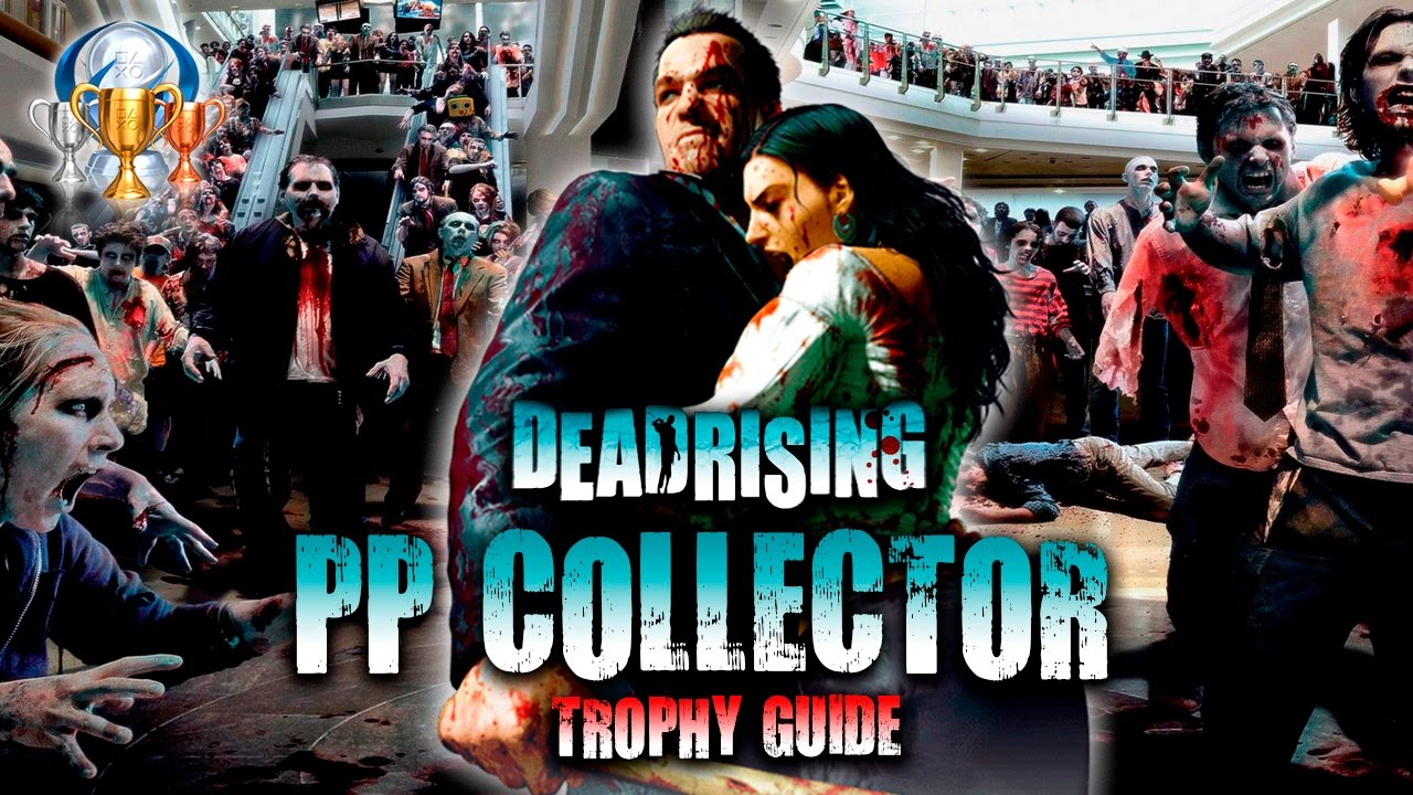 dead rising 4 ps4 trophy guide